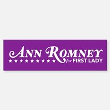 Ann Romney For First Lady (Purple) Bumper Bumper Sticker
