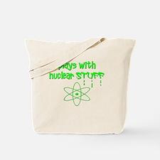 Nuclear Stuff Tote Bag