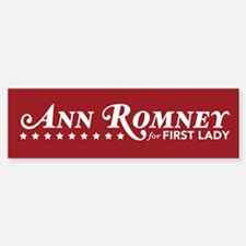 Ann Romney For First Lady (Red) Bumper Bumper Sticker