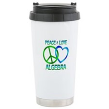 Peace Love Algebra Travel Mug