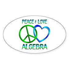 Peace Love Algebra Decal