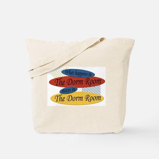 Happens In The Dorm Room Tote Bag