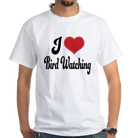 I Love Bird Watching White T-Shirt