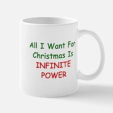 All I Want For Christmas Is INFINITE POWER Mug