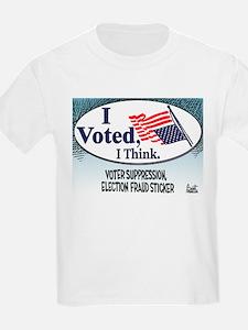 I Voted, I Think T-Shirt