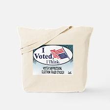 I Voted, I Think Tote Bag