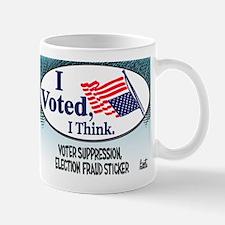 I Voted, I Think Mug