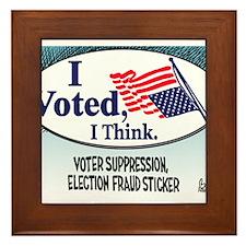 I Voted, I Think Framed Tile
