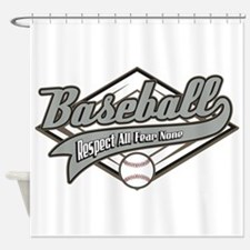 Baseball Respect All Shower Curtain