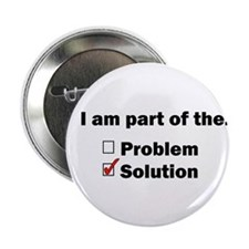 "Be Part of the Solution! 2.25"" Button"