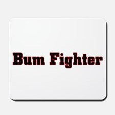 bum fighter Mousepad