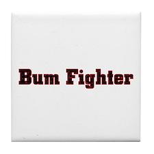 bum fighter Tile Coaster