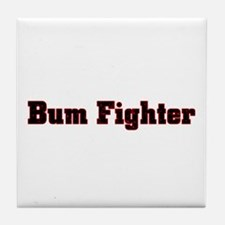 bum fighter Tile Coaster