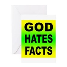 God Hates Facts Greeting Card