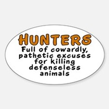 Hunters: Cowardly excuses - Decal