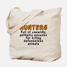 Hunters: Cowardly excuses - Tote Bag