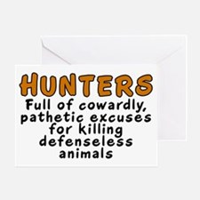 Hunters: Cowardly excuses - Greeting Card