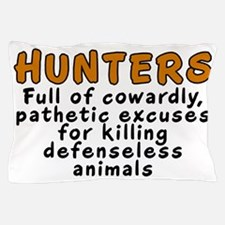 Hunters: Cowardly excuses - Pillow Case