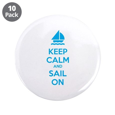 """Keep calm and sail on 3.5"""" Button (10 pack)"""