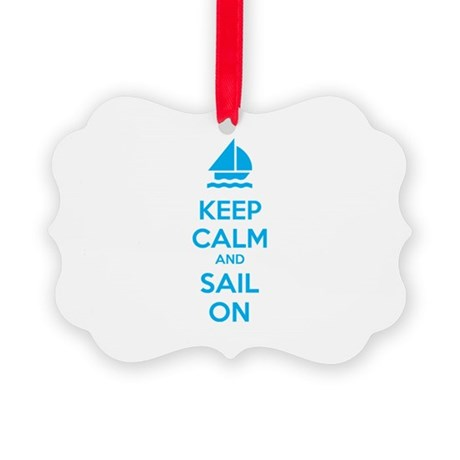 Keep calm and sail on Picture Ornament