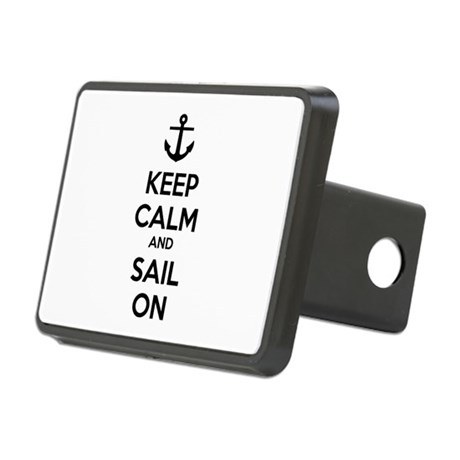 Keep calm and sail on Rectangular Hitch Cover