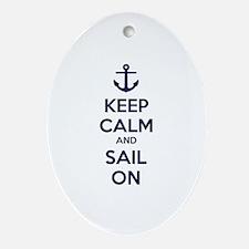 Keep calm and sail on Ornament (Oval)