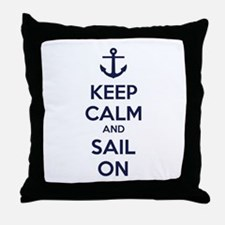 Keep calm and sail on Throw Pillow