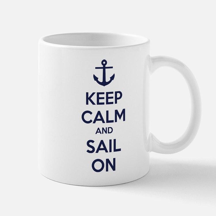 Keep calm and sail on Mug
