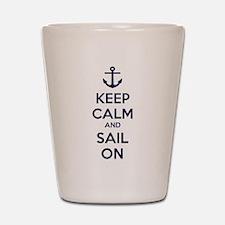 Keep calm and sail on Shot Glass