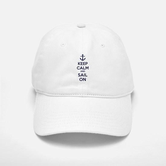 Keep calm and sail on Baseball Baseball Cap