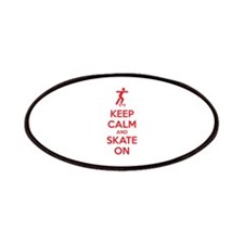 Keep calm and skate on Patches