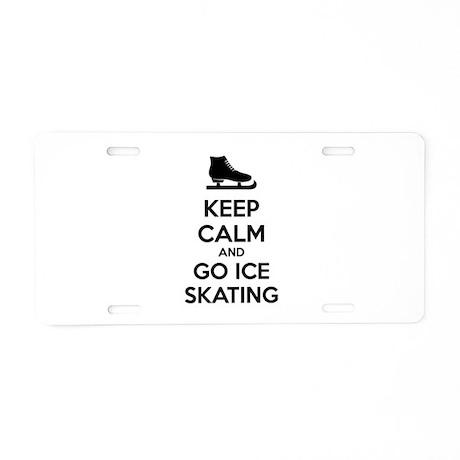 Keep calm and go ice skating Aluminum License Plat
