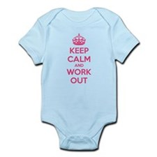 Keep calm and work out Infant Bodysuit
