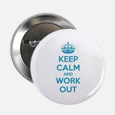 """Keep calm and work out 2.25"""" Button (100 pack)"""