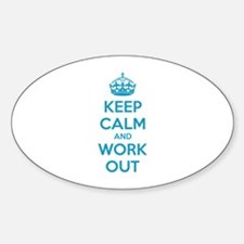 Keep calm and work out Decal