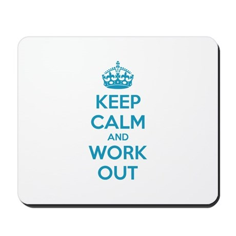Keep calm and work out Mousepad