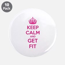 """Keep calm and get fit 3.5"""" Button (10 pack)"""
