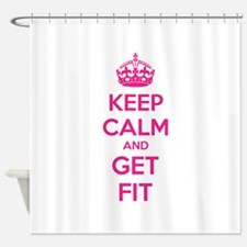 Keep calm and get fit Shower Curtain