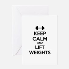 Keep calm and lift weights Greeting Card