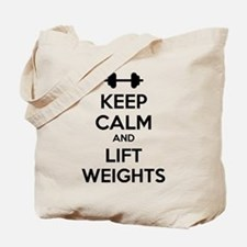 Keep calm and lift weights Tote Bag