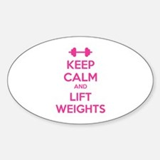 Keep calm and lift weights Decal