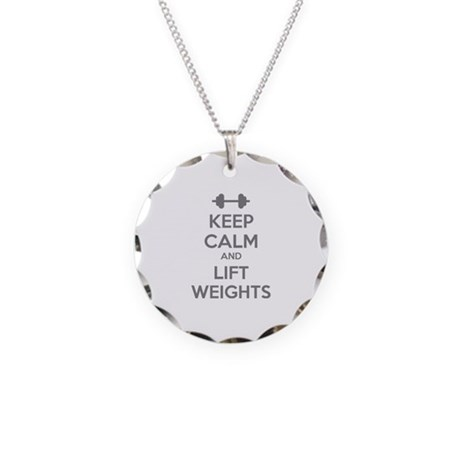 Keep calm and lift weights Necklace Circle Charm