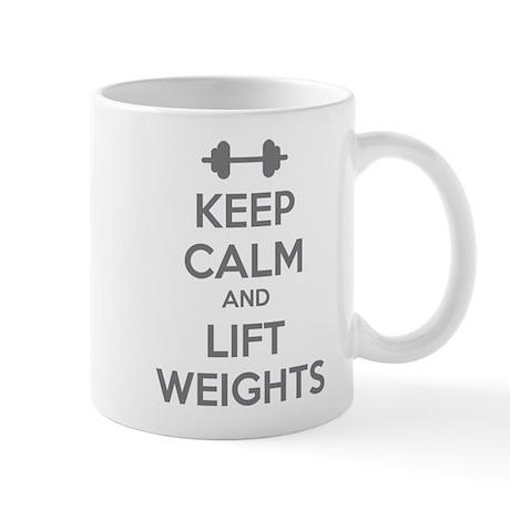 Keep calm and lift weights Mug