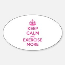 Keep calm and exercise more Decal