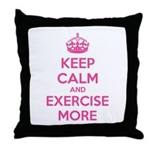 Keep calm and exercise more Throw Pillow