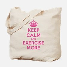 Keep calm and exercise more Tote Bag