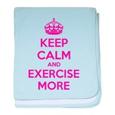 Keep calm and exercise more baby blanket