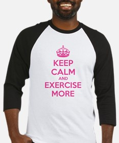 Keep calm and exercise more Baseball Jersey