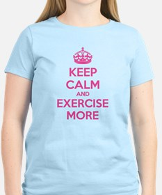 Keep calm and exercise more T-Shirt