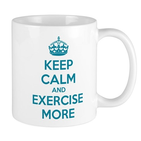 Keep calm and exercise more Mug